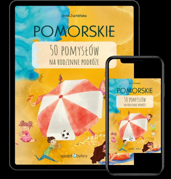 eBook Pomorskie. 50 pomysłów na rodzinne podróże